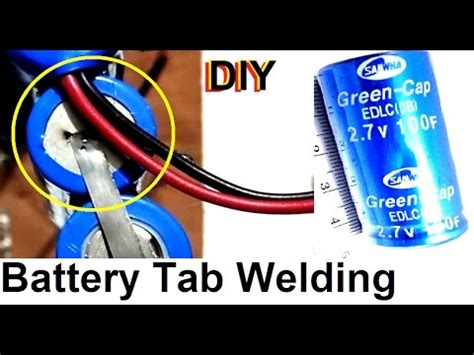 capacitor welder battery tab welder how to make a battery tab spot welder using capacitor step by step