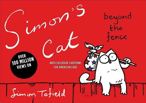 leer simons cat 2 beyond the fence libro e pdf para descargar simon s cat beyond the fence by simon tofield paperback barnes noble 174