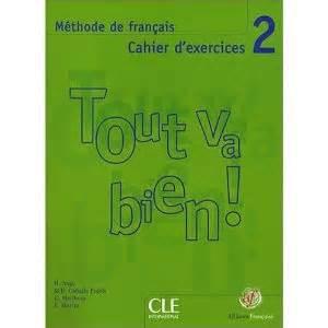 libro parachute 2 cahier dexercices libro tout va bien 2 cahier d exercices audio cd a2 b1 facilibro