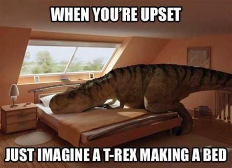 trex making a bed t rex can t make a bed just plain funny pinterest