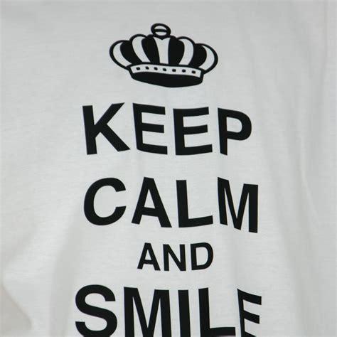 imagenes de keep calm and smile camiseta personalizada keep calm