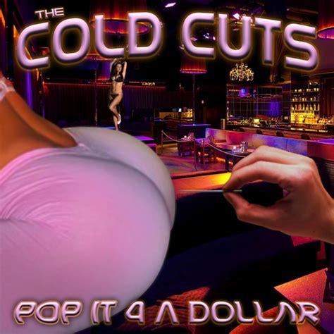 pop it the cold cuts pop it 4 a dollar mixtape mixtape