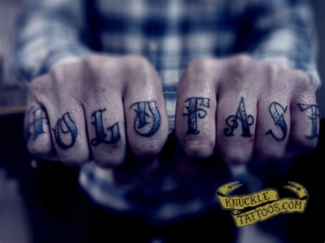 hold fast tattoo hold fast knuckletattoos
