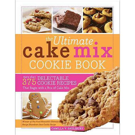 cookie cookbook 100 cookie recipes books the ultimate cake mix cookie book more than 375