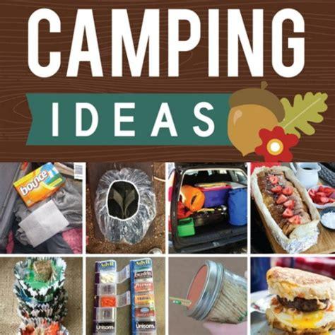 idea hacks 101 cing tips ideas