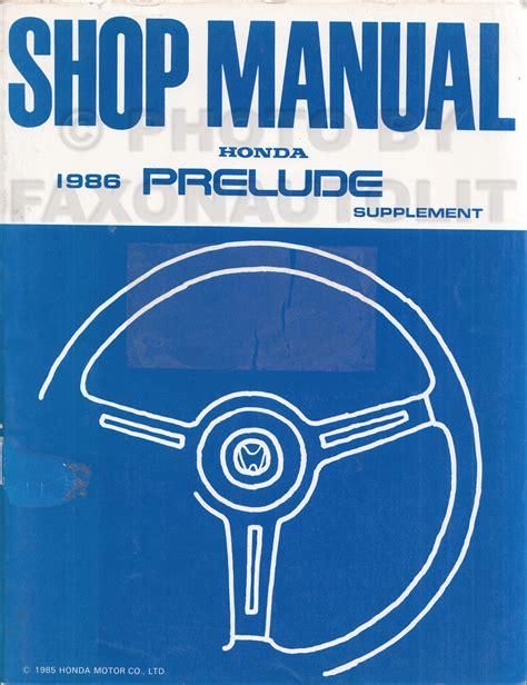 service manuals schematics 1986 honda prelude lane departure warning 1986 honda prelude repair shop manual supplement original europe uk