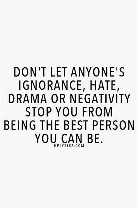 Dont Let Traditions Spoil Your Day by Best 25 Ignore Negativity Ideas On Stones