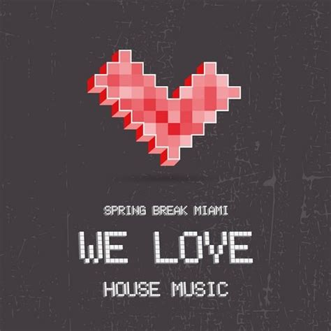 we love house music va spring break miami we love house music 2015 320kbpshouse net