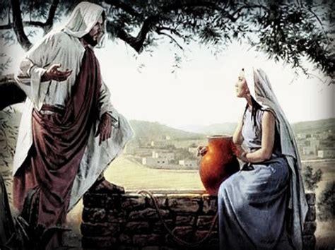 imagenes de jesus y la samaritana cita divina hambre y sed espiritual mat 5 6