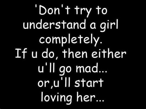 funny hot girl quotes very very funny girls photos don t try to understand girls