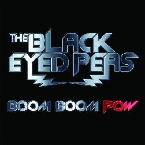 black eyed peas boom boom pow lyrics description black eyed peas boom boom pow v 237 deo y letra blogodisea