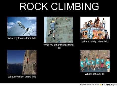 Rock Climbing Memes - climbing memes new generators memes trends rock