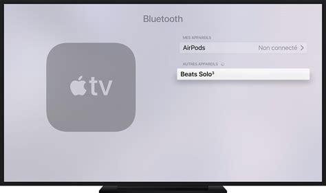 Tv Votre utiliser des accessoires bluetooth avec votre apple tv 4k ou apple tv 4e g 233 n 233 ration