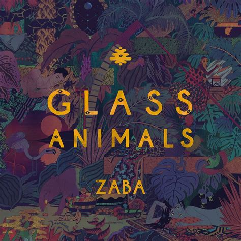 Find Zaba The Debut Album From Glass Animals Your New Favorite Band Heartbeat