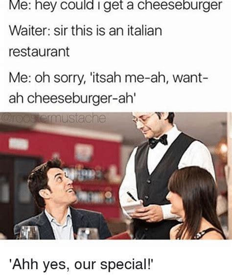 Restaurant Memes - 25 best memes about italian restaurant italian