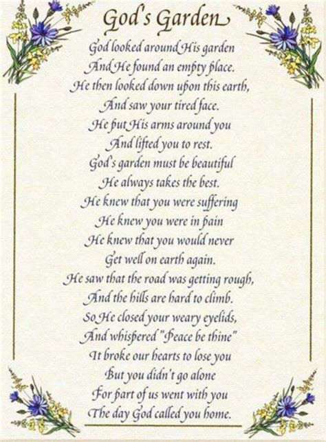 Garden Poems by God S Garden Quotes In Memory Of Loved Ones