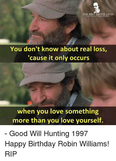 Good Will Hunting Meme - the best movie lines you don t know about real loss cause