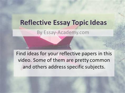 Reflective Essay Topic Me Myself And I by Reflective Essay Topic Ideas Authorstream
