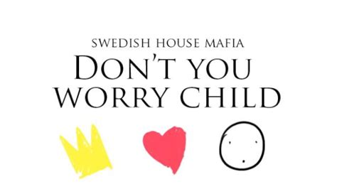 swedish house mafia don t you worry child don t you worry child swedish house mafia drawings video on vimeo