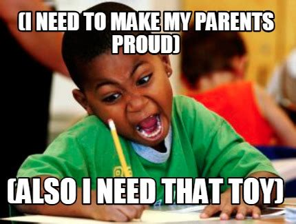 Make My Meme - meme creator i need to make my parents proud also i