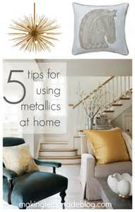 5 tips for using metallics at home lemonade
