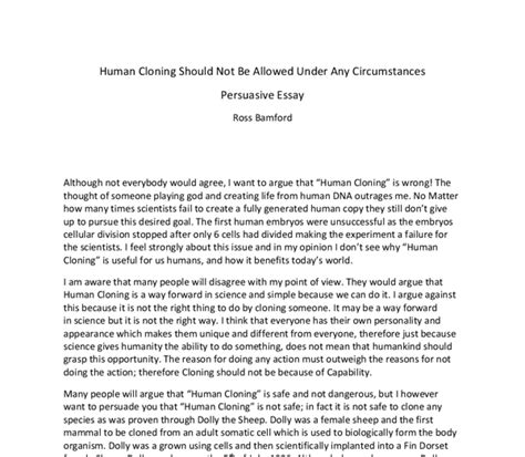 Human Cloning Essays by Human Cloning Should Not Be Allowed Any Circumstances Persuasive Essay Gcse