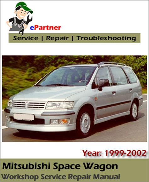 service and repair manuals 2002 mitsubishi galant lane departure warning mitsubishi space wagon service repair manual 1999 2002 automotive service repair manual