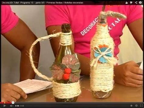 botellas decoradas programa 10 parte 2 3 youtube