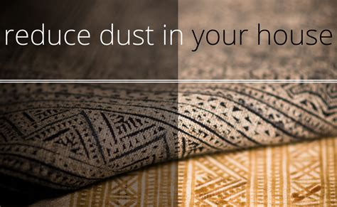 4 Ways To Reduce Dust In Your House Home Improvement Blog