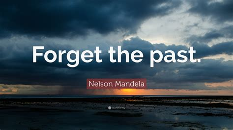 nelson mandela quote forget    wallpapers quotefancy