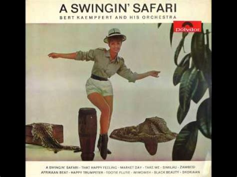 swinging safari song bert kaempfert and his orchestra a swingin safari youtube
