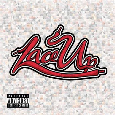 Lace Up machine gun lace up album cover track list
