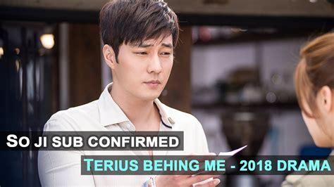 so ji sub drama terius behind me so ji sub confirmed for terius behind me youtube