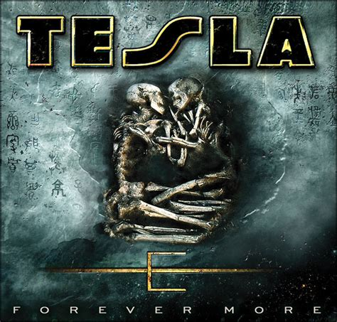 tesla forever more release year 2008 rock hideout