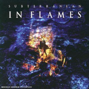 The Place In Flames Mp3 Album 171 Subterranean Ep 187 Par In Flames
