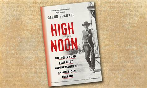 high noon the blacklist and the of an american classic books high noon the blacklist and the of an