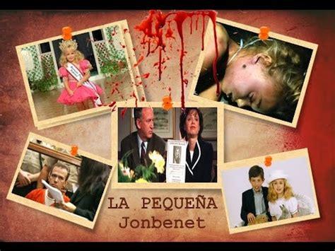 el ltimo caso de archivo 2 el caso jonbenet youtube