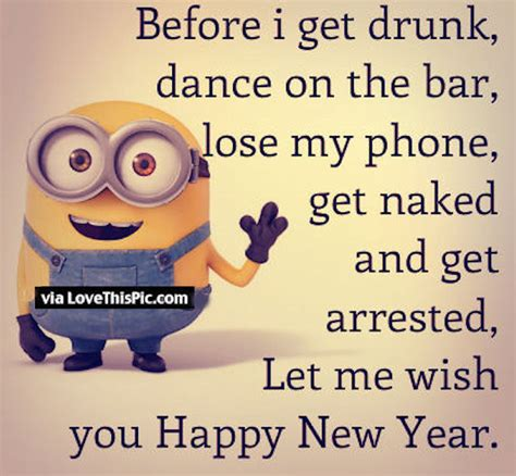 happy  year     drunk funny minion quote pictures