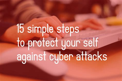 how to your to be an attack cybersecurity how to protect your self against cyber attacks