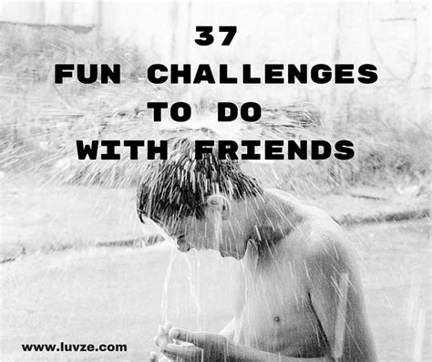 37 challenges to do with friends at home or outside