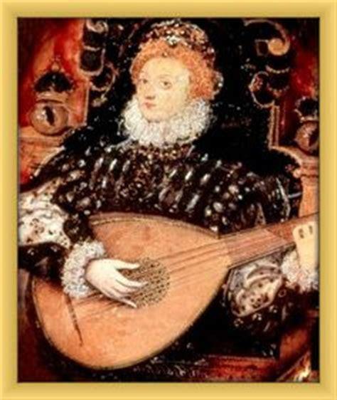 queen elizabeth song the elizabethans loved music and elizabeth was no