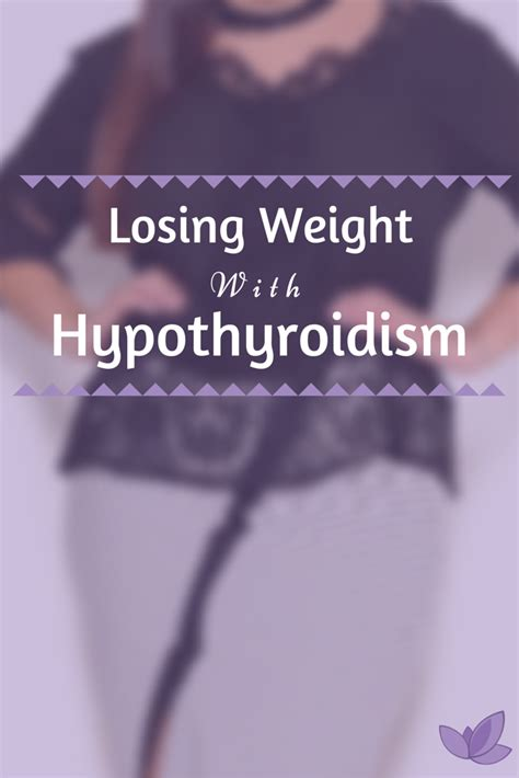 weight management hypothyroidism how to lose weight with hypothyroidism without feeling
