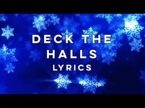 deck the halls lyrics pentatonix deck the halls lyrics