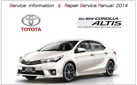 toyota corolla 2014 2012 repair service manual toyota