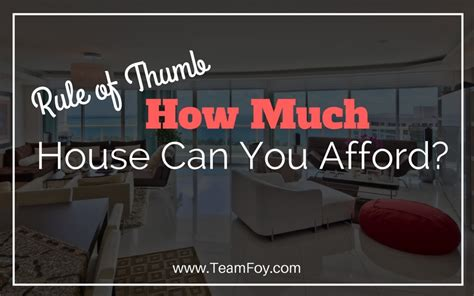 how much house can i afford rule of thumb how much house can i afford rule of thumb 28 images how much house can i afford