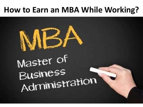 Earn While You Learn Mba by How To Earn An Mba While Working