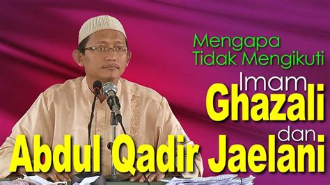 Buku Biografi Imam Ghozali Dan Abdul Qodir Jailani jawaban tuduhan ustadz abu yahya tentang imam ghozali