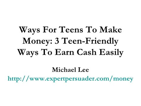 How To Make Money Fast As A Teenager Online - ways for teens to make money quick cute movies teens