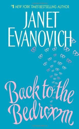 back to the bedroom janet evanovich back to the bedroom