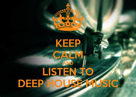 deep house music keep calm and listen to deep house music poster cristian